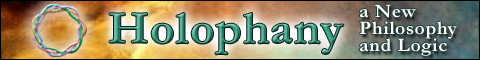 Holophany - a New Philosophy and Logic